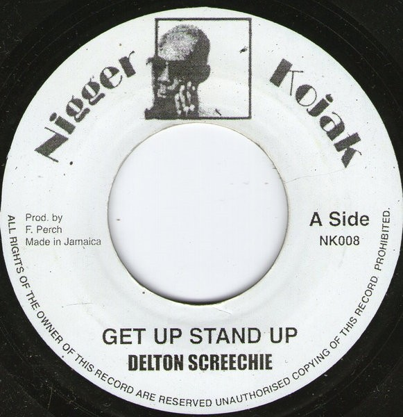 Delton Screechie : Get Up Stand Up | Single / 7inch / 45T  |  Oldies / Classics