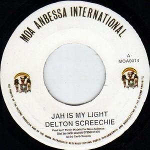 Delton Screechie : Jah Is My Light | Single / 7inch / 45T  |  Oldies / Classics