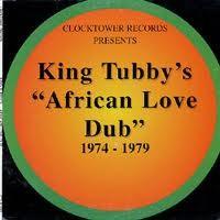 King Tubby : African Love Dub | LP / 33T  |  Dub