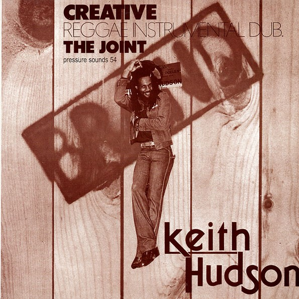 Keith Hudson : Creative The Joint | LP / 33T  |  Dub