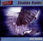 Shabba Ranks : Just Reality | CD  |  Oldies / Classics