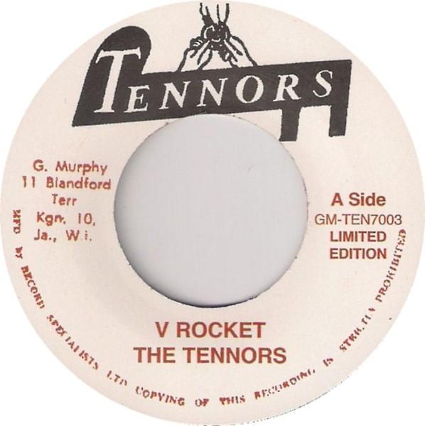 The Tennors : V Rocket