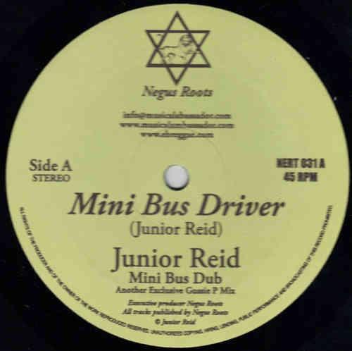 Junior Reid : Mini Bus Driver | Maxi / 10inch / 12inch  |  Oldies / Classics