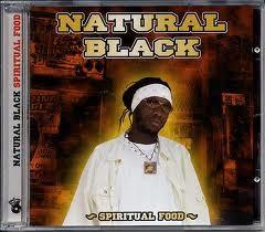Natural Black : Spiritual Food | CD  |  Dancehall / Nu-roots