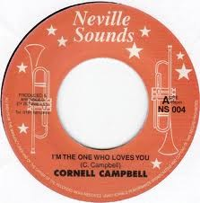 Cornell Campbell : I'm The One Who Loves You | Single / 7inch / 45T  |  Dancehall / Nu-roots