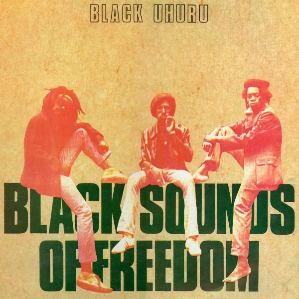 Black Uhuru : Black Sounds Of Freedom   LP / 33T     Oldies / Classics