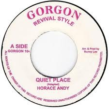 Horace Andy : Quiet Place | Single / 7inch / 45T  |  Oldies / Classics