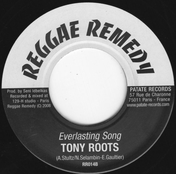 Tony Roots : Everlasting Song | Single / 7inch / 45T  |  Dancehall / Nu-roots