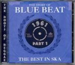 Various : The Story Of Blue Beat: The Best In Ska 1961 Part 1 (2 Cd) | CD  |  Oldies / Classics