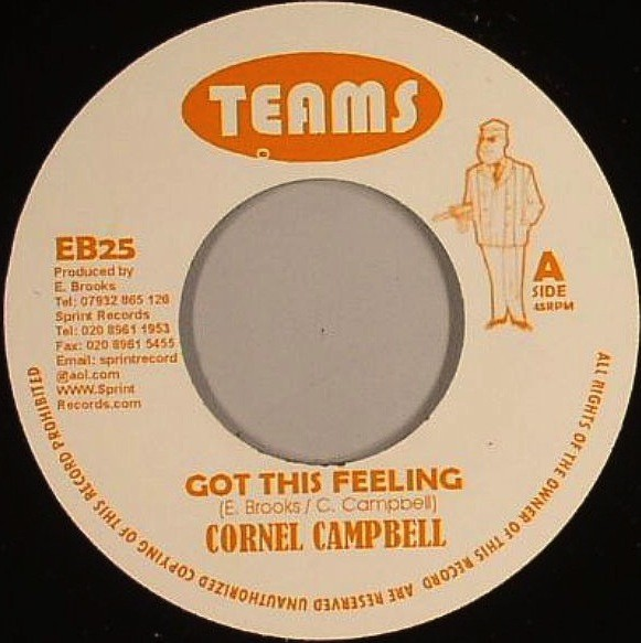 Cornell Campbell : Got This Feeling | Single / 7inch / 45T  |  Dancehall / Nu-roots