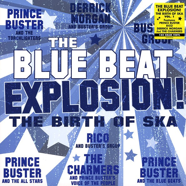 Various : The Blue Beat Explosion | LP / 33T  |  Oldies / Classics