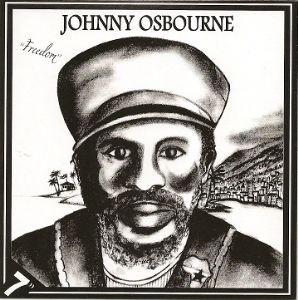 Johnny Osbourne : Freedom | Single / 7inch / 45T  |  UK