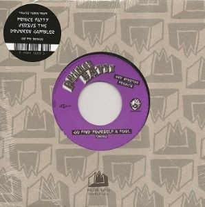 Prince Fatty & Winston Francis : Go Find Yourself A Fool | Single / 7inch / 45T  |  Dancehall / Nu-roots
