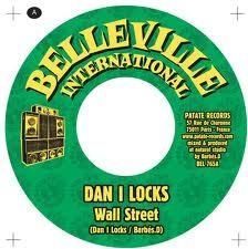 Dan I Locks : Wall Street | Single / 7inch / 45T  |  UK