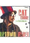 Cat Coore Fom Thirld World : Uptown Rebel | CD  |  Dancehall / Nu-roots
