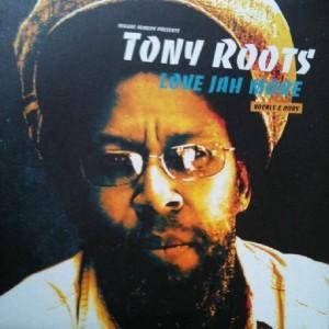 Tony Roots : Love Jah More ( Vocals & Dubs ) | LP / 33T  |  UK