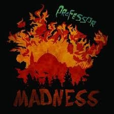 Professor : Madness | LP / 33T  |  Dancehall / Nu-roots