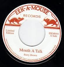 Barry Brown : Mouth A Talk | Single / 7inch / 45T  |  Oldies / Classics