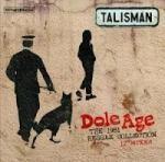 Talisman : Dole Age | LP / 33T  |  Oldies / Classics