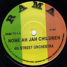 4th Street Orchestra : None Ah Jah Children | Single / 7inch / 45T  |  Oldies / Classics