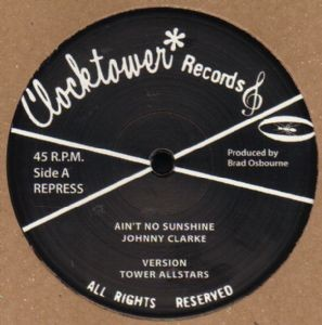 Johnny Clarke : Ain't No Sunshine | Maxi / 10inch / 12inch  |  Oldies / Classics