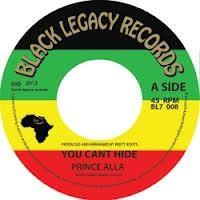 Prince Alla : You Can't Hide | Single / 7inch / 45T  |  UK