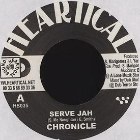 Chronicle : Serve Jah   Single / 7inch / 45T     FR