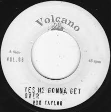 Rod Taylor : Yes We Gonna Get Over | Single / 7inch / 45T  |  Oldies / Classics