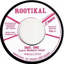 Singe Singe : Leave Badness Alone   Single / 7inch / 45T     Oldies / Classics