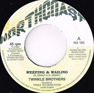 Twinkle Brothers : Weeping & Wailing   Single / 7inch / 45T     UK