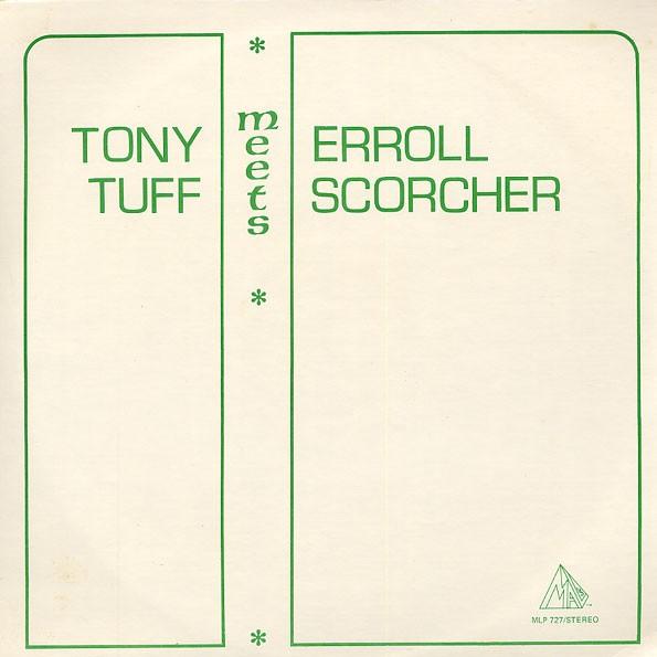 Tony Tuff & Errol Scorcher : Tony Tuff Meets Errol Scorcher | LP / 33T  |  Oldies / Classics