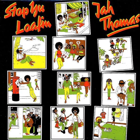 Jah Thomas : Stop Yu Loafin | LP / 33T  |  Oldies / Classics