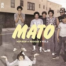 Mato : Hip Hop Reggae Series Vol 6 | LP / 33T  |  Mash Ups / Remixs