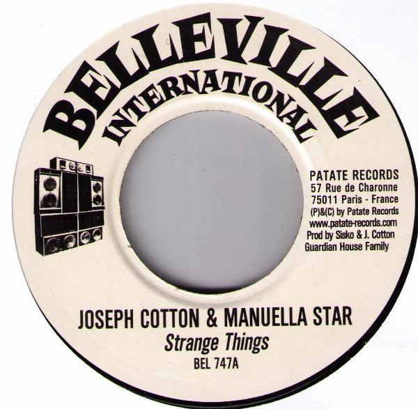 Joseph Cotton & Manuella Star : Strange Things | Single / 7inch / 45T  |  Dancehall / Nu-roots