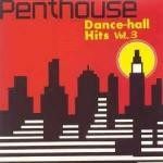 Various : Penthouse Dancehall Hits Vol. 3 | CD  |  Dancehall / Nu-roots