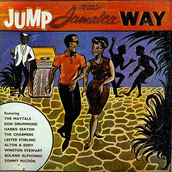 Don Drummond, Tommy Mccook, Roland Alphonso, Etc. : Jump Jamaica Way | LP / 33T  |  Oldies / Classics