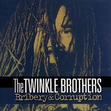 Twinkle Brothers : Bribery & Corruption   LP / 33T     UK