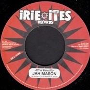 Jah Mason : If You Wanna Go | Single / 7inch / 45T  |  Dancehall / Nu-roots