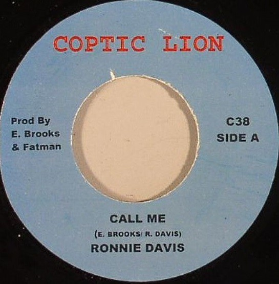 Ronnie Davis : Call Me   Single / 7inch / 45T     Dancehall / Nu-roots