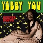 Yabby You Deeper Roots Cd (pscd77) : Deeper Roots | CD  |  Oldies / Classics