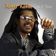 Roger Robin : Take It Slow | LP / 33T  |  Dancehall / Nu-roots