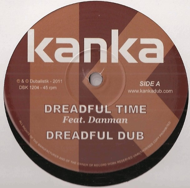Kanka Ft. Danman : Dreadful Time