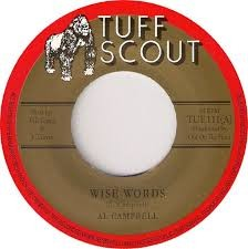 Al Campbell : Wise Words   Single / 7inch / 45T     Dancehall / Nu-roots