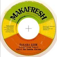 Takana Zion : Abiri Na Bamba Khine | Single / 7inch / 45T  |  Dancehall / Nu-roots