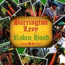 Barrington Levy : Robin Hood | LP / 33T  |  Mash Ups / Remixs