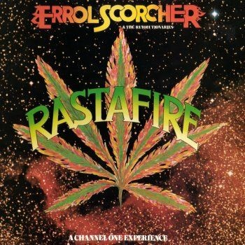 Errol Scorcher And The Revolutionaries : Rasta Fire A Channel One Experience   LP / 33T     Collectors