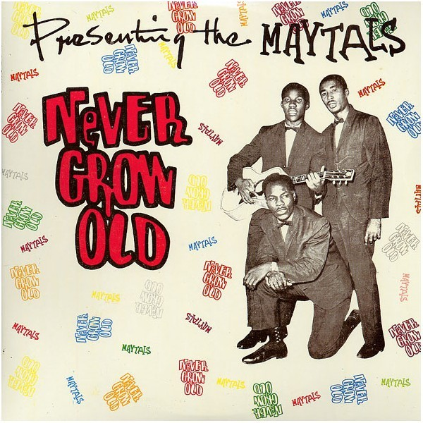 Toots & The Maytals : Never Grow Old   LP / 33T     Oldies / Classics