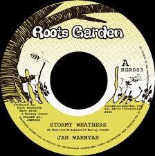 Jah Marnyah : Stormy Weathers   Single / 7inch / 45T     UK