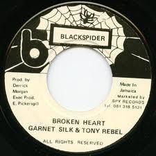Garnet Silk & Tony Rebel : Broken Heart | Single / 7inch / 45T  |  Oldies / Classics