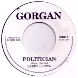 Barry Brown : Politician | Single / 7inch / 45T  |  Oldies / Classics